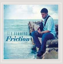Ben Hammond: Friction, CD