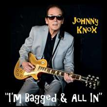 Johnny Knox: Im Bagged & All In, CD