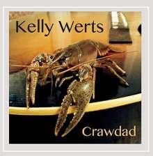 Kelly Werts: Crawdad, CD