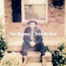 Ben Chapman: Drive Me Home, CD