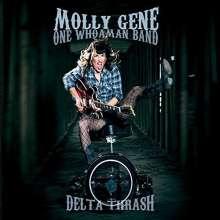 Molly Gene: Delta Thrash, CD