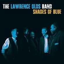 Lawrence Olds Quartet: Shades Of Blue, CD