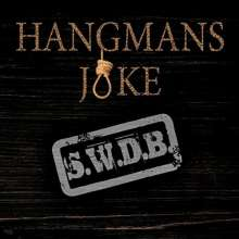 Hangmans Joke: S.W.D.B., CD