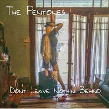 Pentones: Don't Leave Nothin Behind, CD