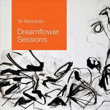 Tal Naccarato: Dreamflower Sessions, CD