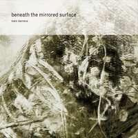 Marc Barreca: Beneath The Mirrored Surface, CD
