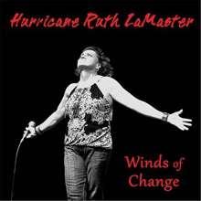 """Hurricane"" Ruth LaMaster: Winds Of Change, CD"
