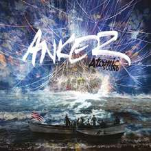Anker: Atomic Sound, CD