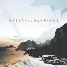 Grace Music: Great & Glorious, CD