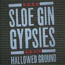 Sloe Gin Gypsies: Hallowed Ground, CD