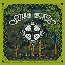 Stolen Rhodes: Bend With The Wind, CD