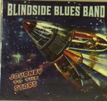 Blindside Blues Band: Journey To The Stars, CD