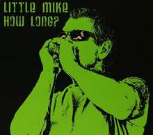 Little Mike: How Long, CD