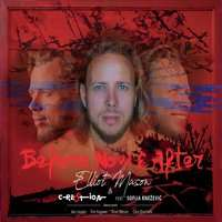 Elliot Mason: Before Now & After, CD