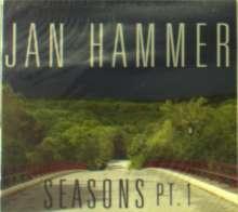 Jan Hammer (geb. 1948): Seasons Pt. 1, CD