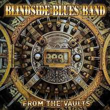 Blindside Blues Band: From The Vaults, CD