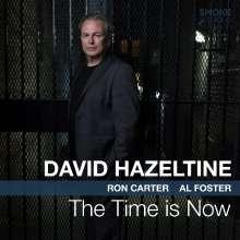 David Hazeltine (geb. 1958): The Time Is Now, CD