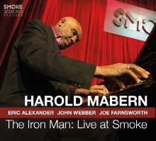 Harold Mabern (1936-2019): The Iron Man: Live At Smoke 2018, 2 CDs