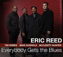 Eric Reed: Everybody Gets The Blues, CD