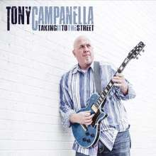 Tony Campanella: Taking It To The Street, CD