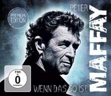 Peter Maffay: Wenn das so ist (Premium-Edition) (Digipack), 2 CDs