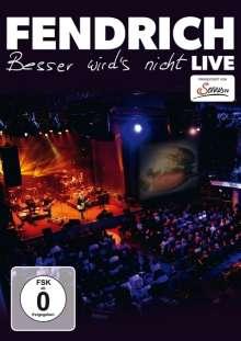 Rainhard Fendrich: Besser wird's nicht: Live, DVD