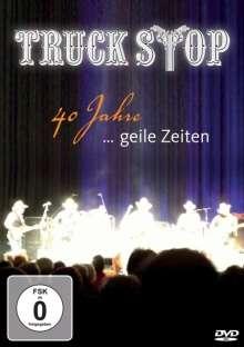 Truck Stop: 40 Jahre...geile Zeiten, DVD