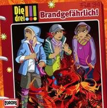 Die drei !!! Fall 34 - Brandgefährlich!, CD