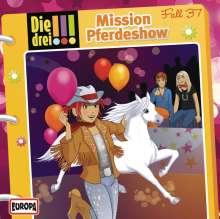 Die drei !!! Fall 37 - Mission Pferdeshow, CD