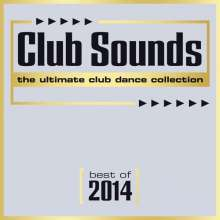 Club Sounds - Best Of 2014, 3 CDs