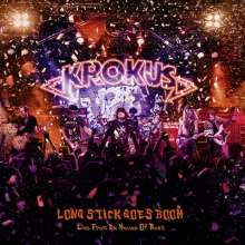 Krokus: Long Stick Goes Boom (Live From The House Of Rust 2013), CD