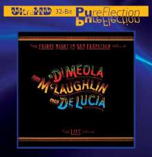Paco de Lucia, Al Di Meola & John McLaughlin: Friday Night In San Francisco (UltraHD 32-Bit Mastering) (Limited & Numbered-Edition), CD