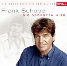 Frank Schöbel: Die Musik unserer Generation: Die größten Hits, CD