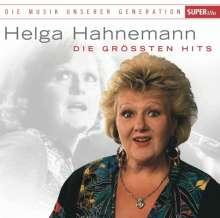 Helga Hahnemann: Die Musik unserer Generation: Die größten Hits, CD