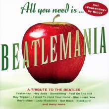 All You Need Is... Beatlemania (A Tribute To The Beatles), CD