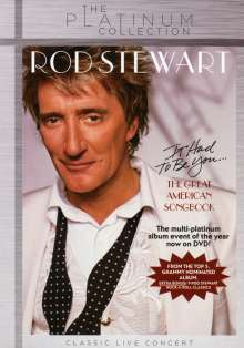 Rod Stewart: It Had To Be You: The Great American Songbook, DVD