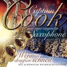 Captain Cook und seine singenden Saxophone: Wenn es draußen schneit, CD