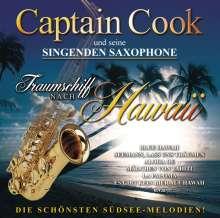 Captain Cook und seine singenden Saxophone: Traumschiff nach Hawaii, CD