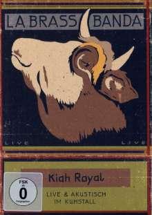 LaBrassBanda: Kiah Royal, DVD