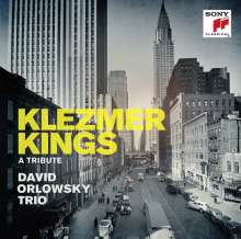 David Orlowsky Trio - Klezmer Kings, a Tribute, CD