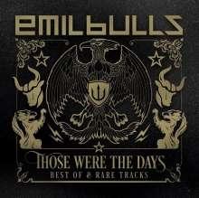 Emil Bulls: Those Were The Days: Best Of & Rare Tracks, 2 CDs