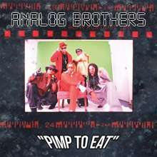 Analog Brothers: Pimp To Eat, 2 LPs