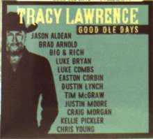 Tracy Lawrence: Good Ole Days, CD