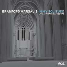 Branford Marsalis (geb. 1960): In My Solitude: Live At Grace Cathedral 2012, CD