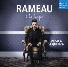 Jean Philippe Rameau (1683-1764): Rameau a la turque, CD