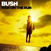 Bush: Man On The Run, CD