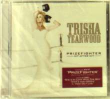 Trisha Yearwood: Prizefighter: Hit After Hit, CD