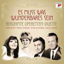 Es muss was Wunderbares sein - Berühmte Operettenduette, CD