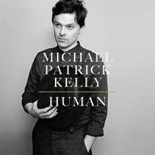 Michael Patrick Kelly: Human, LP