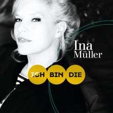 Ina Müller: Ich bin die, CD